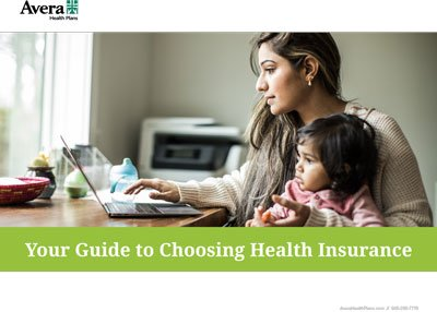 Your Guide to Choosing Health Insurance