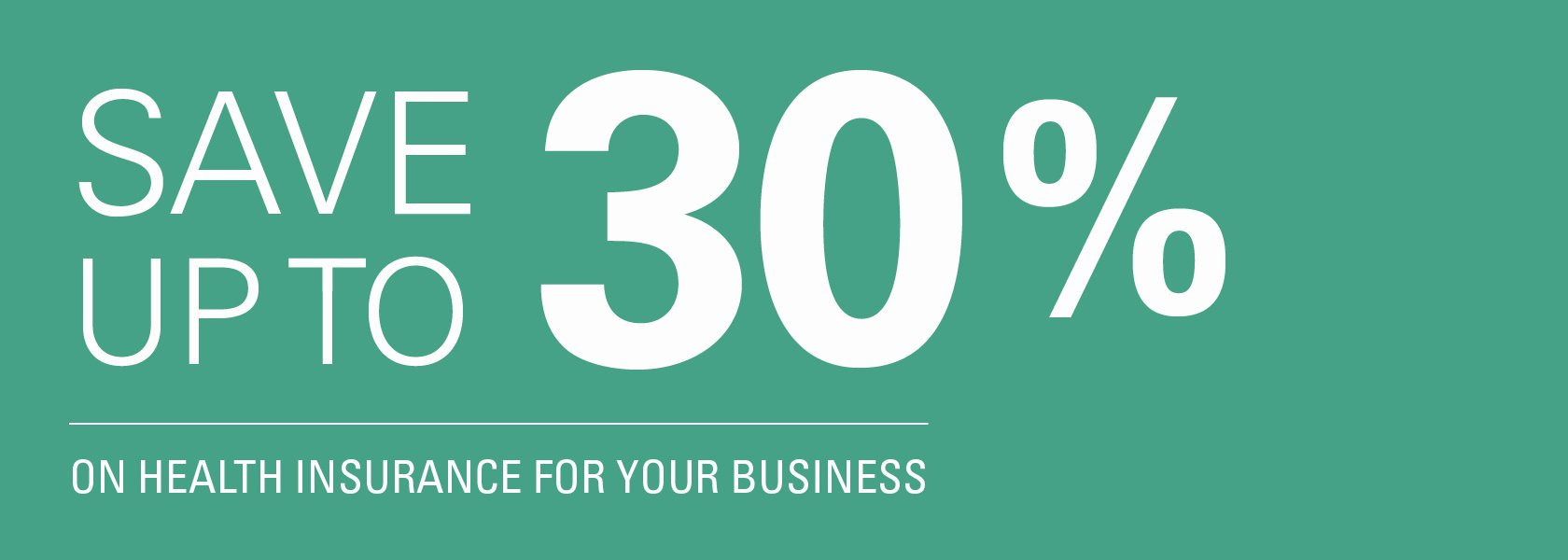 Save up to 30% on Health Insurance for your business